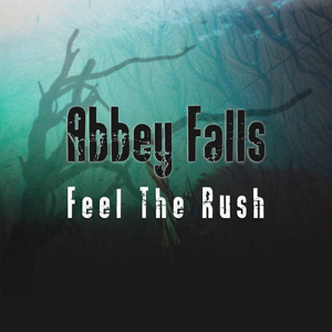 Abbey Falls - Feel The Rush 300