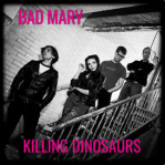 Bad Mary - Killing Dinosaurs 2015