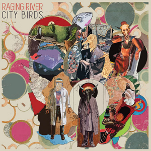 Raging River - City Birds 300