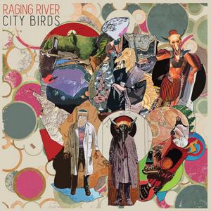 Raging River - City Birds 300