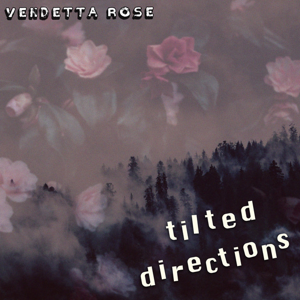 Vendetta Rose - Tilted Directions 300.png