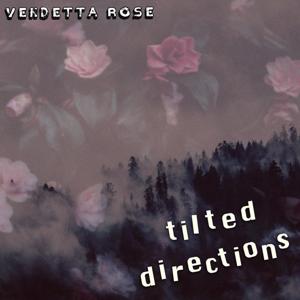Vendetta Rose - Tilted Directions 300.png